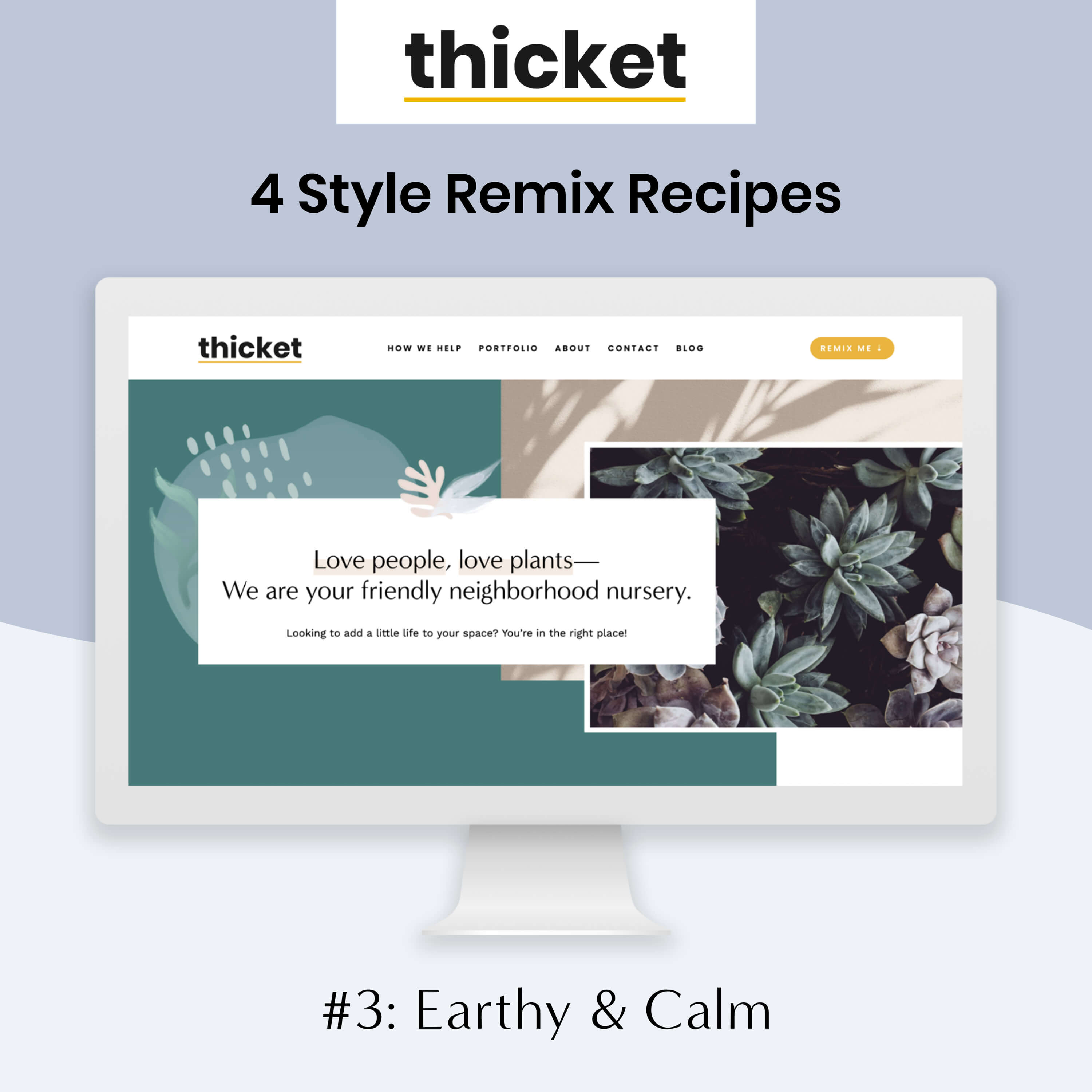 Thicket Earthy Calm