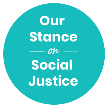 Our Stance on Social Justice